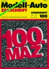 "Modell-Auto Sonderheft ""100. MAZ"""