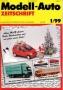 Modell-Auto Zeitschrift Heft Nr. 1/1999